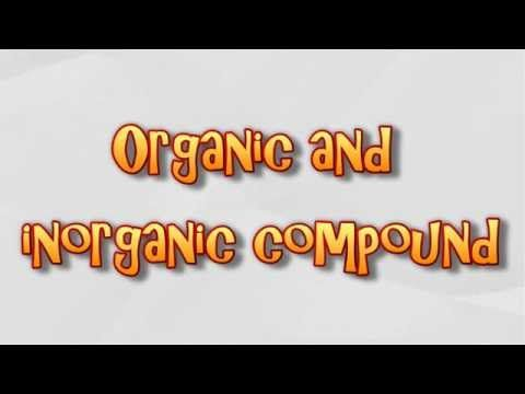 Difference between Organic and Inorganic Compounds - YouTube