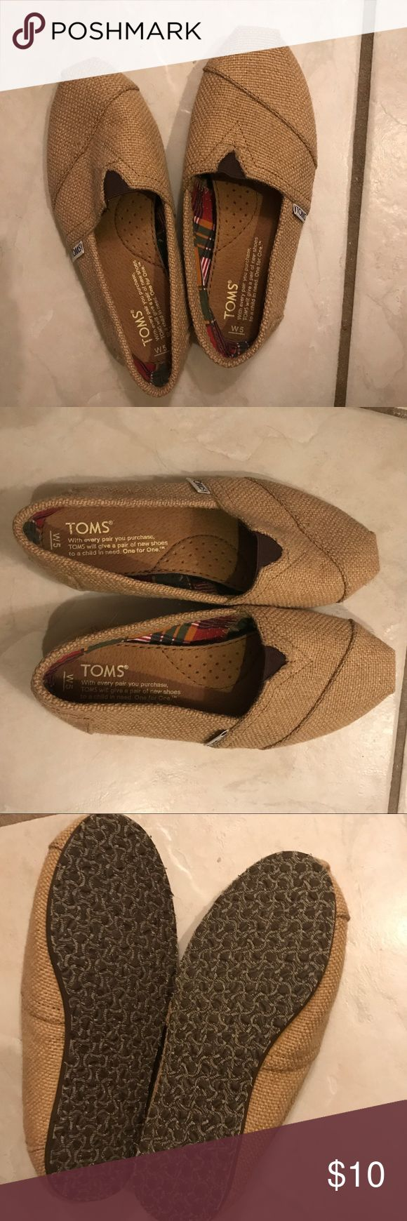 Burlap Toms Barely worn. You can see the soles in the picture.  I do not have the box. Toms Shoes Flats & Loafers