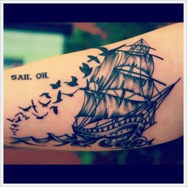 Sail On - Sailboat - Tattoo - Ink