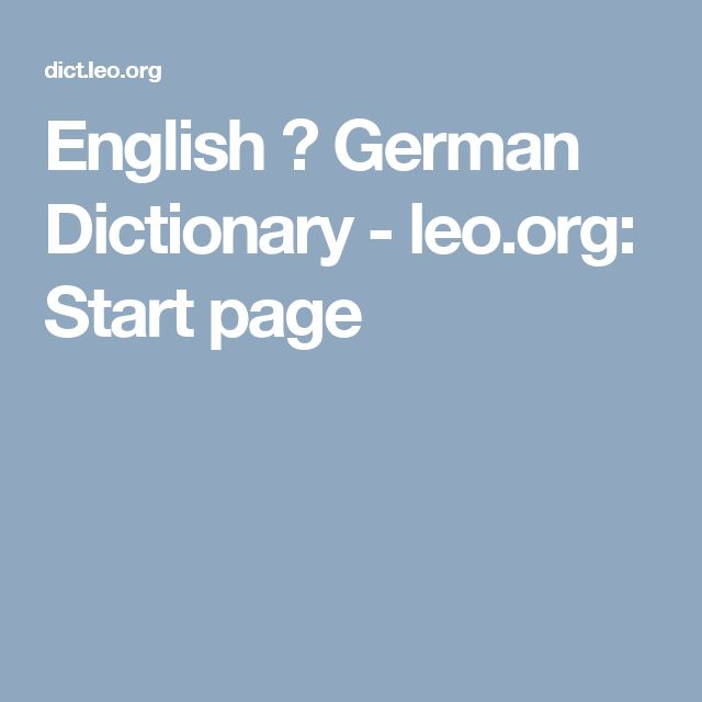 English ⇔ German Dictionary - leo.org: Start page