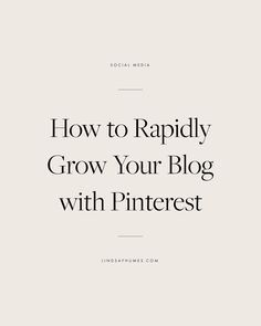 How to Rapidly Grow Your Blog with Pinterest  #bloggingtips #pinterestmarketing