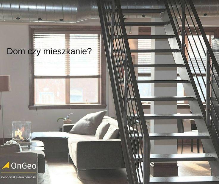 #dom czy #mieszkanie wybierz na #OnGeo