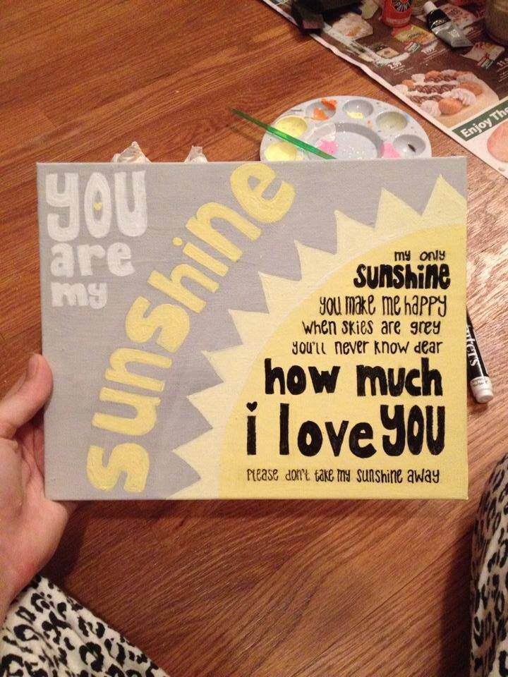 "jamie made me a ""you are my sunshine"" one already but i could make this one for my momma (:"