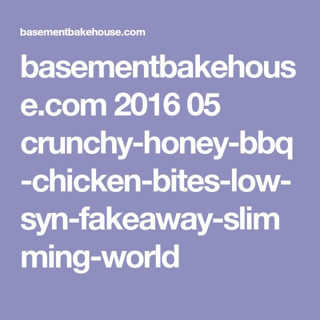 basementbakehouse.com 2016 05 crunchy-honey-bbq-chicken-bites-low-syn-fakeaway-slimming-world