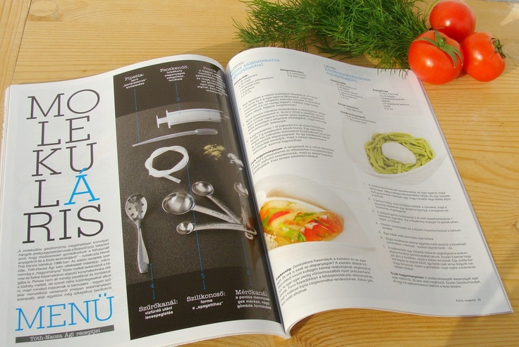 """Ágnes Tóth-Nacsa from Hungary wrote us yesterday letting us know about a molecular spring menu that she created for the current issue of Fahéj Magazine (http://www.fahejmagazin.hu/), using the Molecule-R products, and it looks amazing! Have a peek!"" - Molecule-R webpage  Tavaszi molekuláris menüm a Fahéj magazinban!"