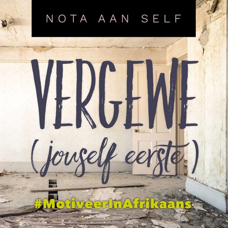 #vergewe #leeflig #MotiveerInAfrikaans