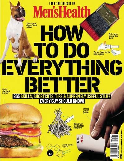 Men's Health How To Do Everything Better