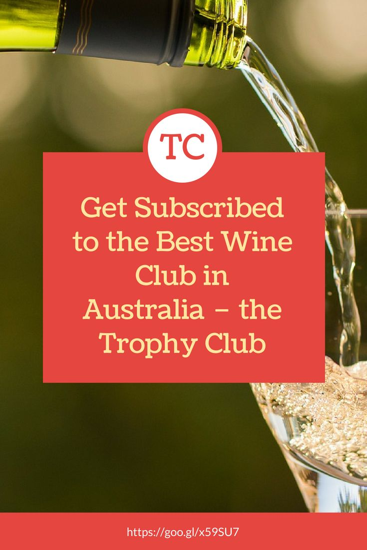 Just Wines Trophy Club Is A Members Only Wine Service Which Can Benefit You In A Number Of Ways If You Are A True Wine Best Wine Clubs Wine Clubs Trophy