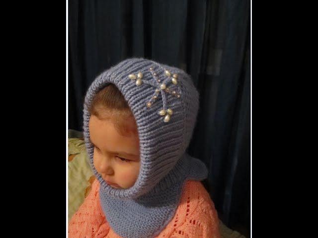 КАПОР ДЛЯ ДЕВОЧКИ! ВЯЗАНИЕ СПИЦАМИ!Вязание для начинающих. Дочка в тепле…