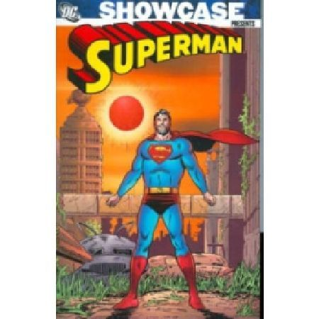 SHOWCASE Presents Superman TP Vol 04 Written by Jerry Siegel Edmond Hamilton Leo Dorfman and others Art by Curt Swan George Klein Al Plastino and others Cover by Swan and Klein Collecting stories from ACTION COMICS 293-310 and SUPERMAN 1 http://www.MightGet.com/january-2017-13/showcase-presents-superman-tp-vol-04.asp