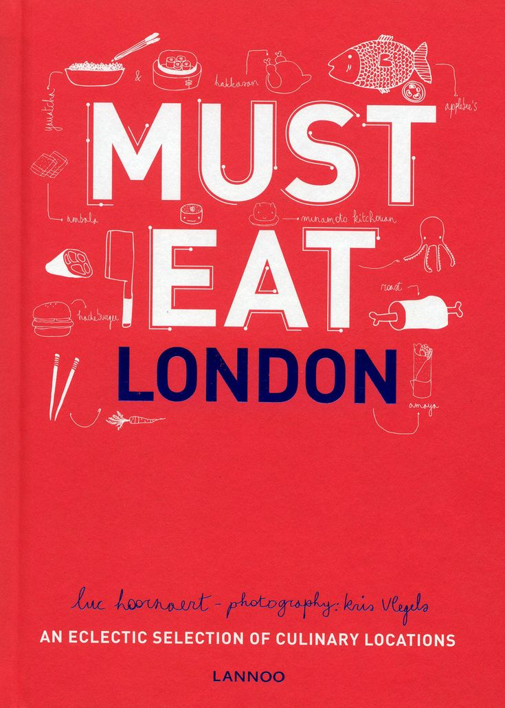Must Eat London An Eclectic Selection Of Culinary Locations Is Alternative Guide