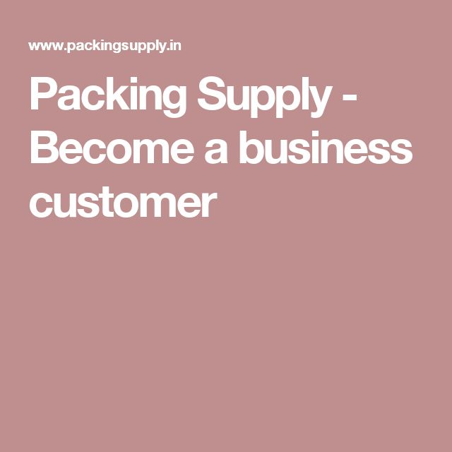Packing Supply - Become a business customer