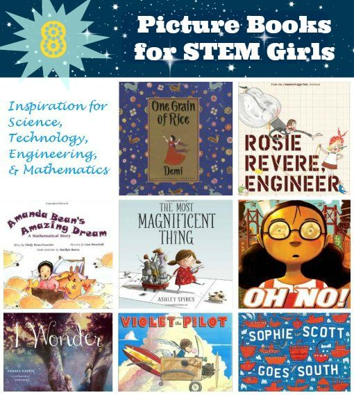 Fiction Picture Books for STEM Girls (Via NaturallyEducational)