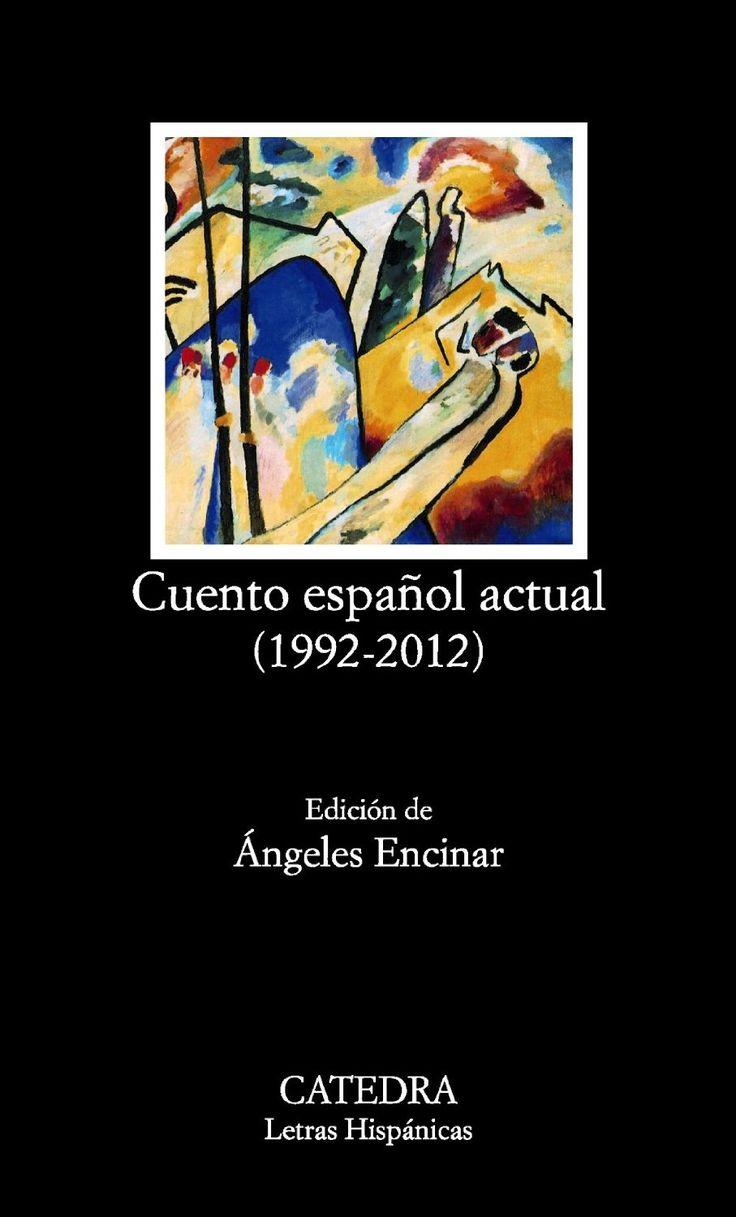 Cuento español actual (1992-2012). Cátedra.