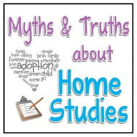 Myths and Truths about Adoption Home Studies