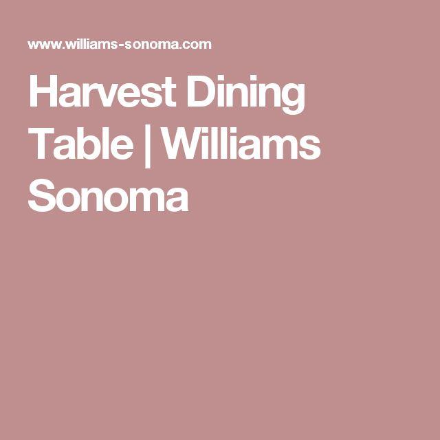 Harvest Dining Table | Williams Sonoma