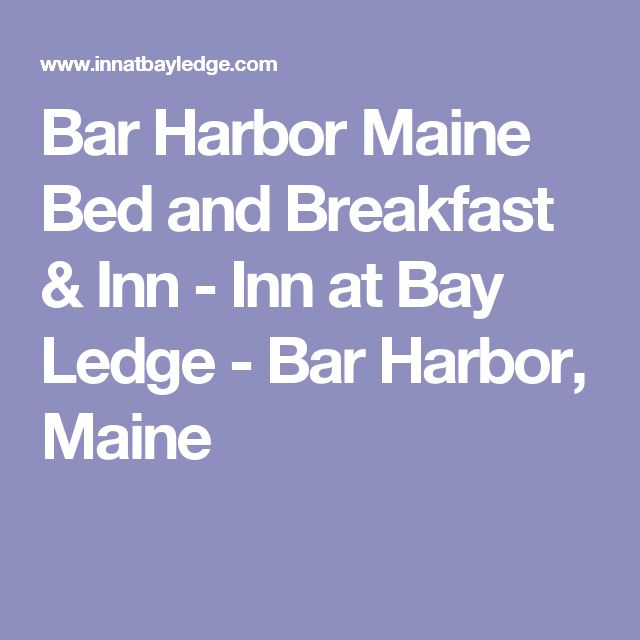 Bar Harbor Maine Bed and Breakfast & Inn - Inn at Bay Ledge - Bar Harbor, Maine