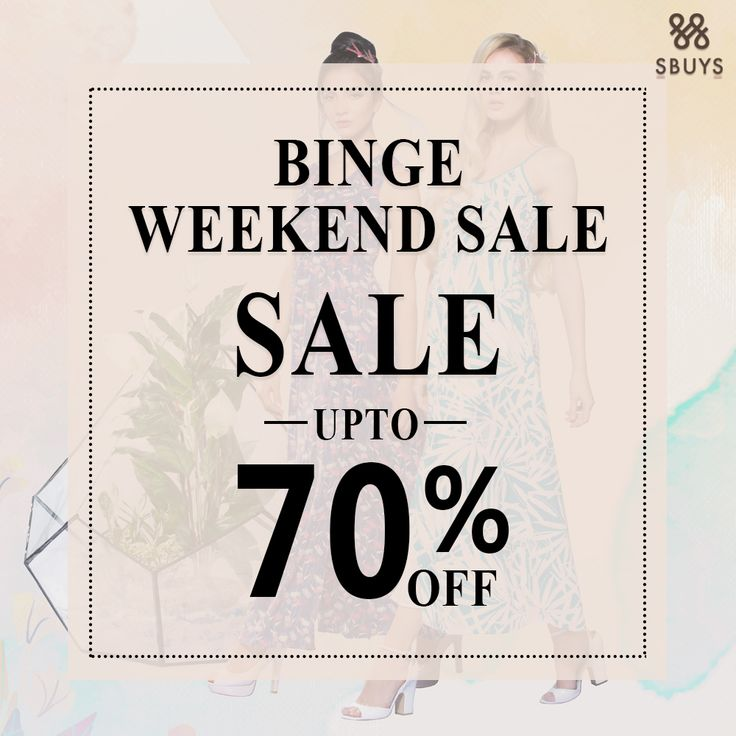 BINGE Weekend + Sale = Weekend with benefits. UPTO 70% OFF Shop for the collection @ http://www.sbuys.in #sbuys #womenswear #stylediva #latesttrends #fashionistas #newcollection #elegant #urbanstylewear #springseason #huesandtints #newarrivals #summers #discountseason