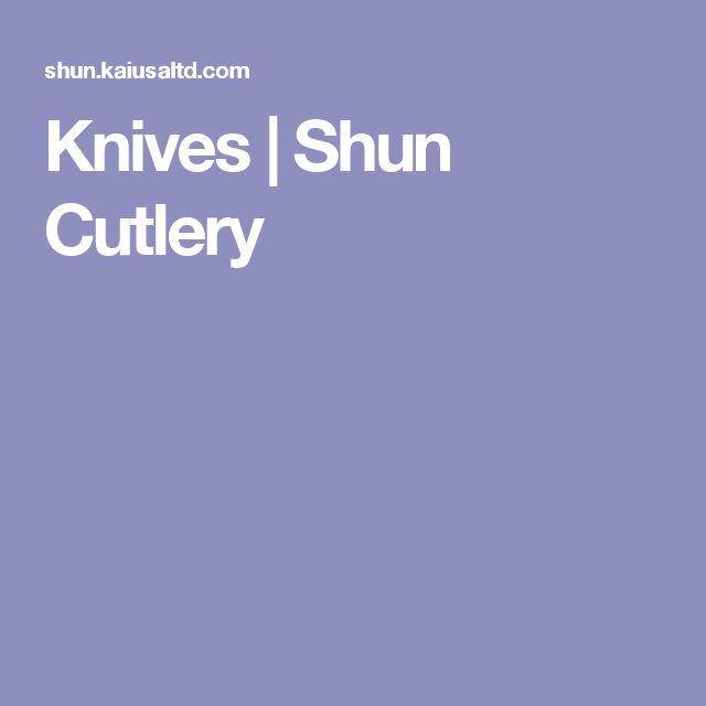 Knives   Shun Cutlery