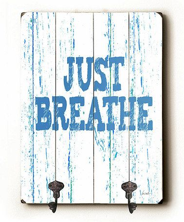 Look at this #zulilyfind! 'Just Breathe' Double-Hook Wall Hook #