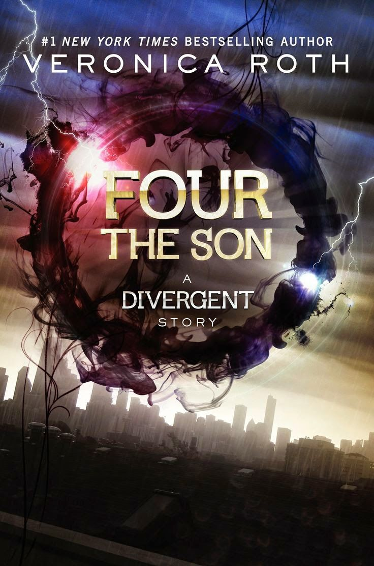 Four: The Son (divergent Series Book By Veronica Roth