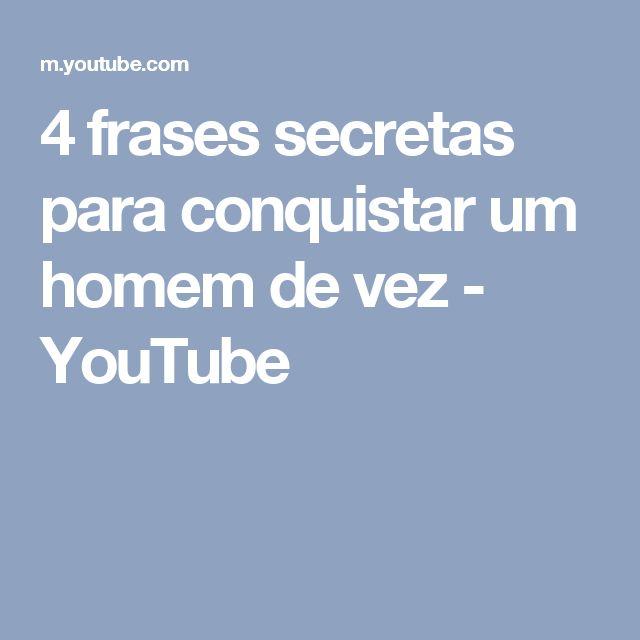 4 frases secretas para conquistar um homem de vez - YouTube