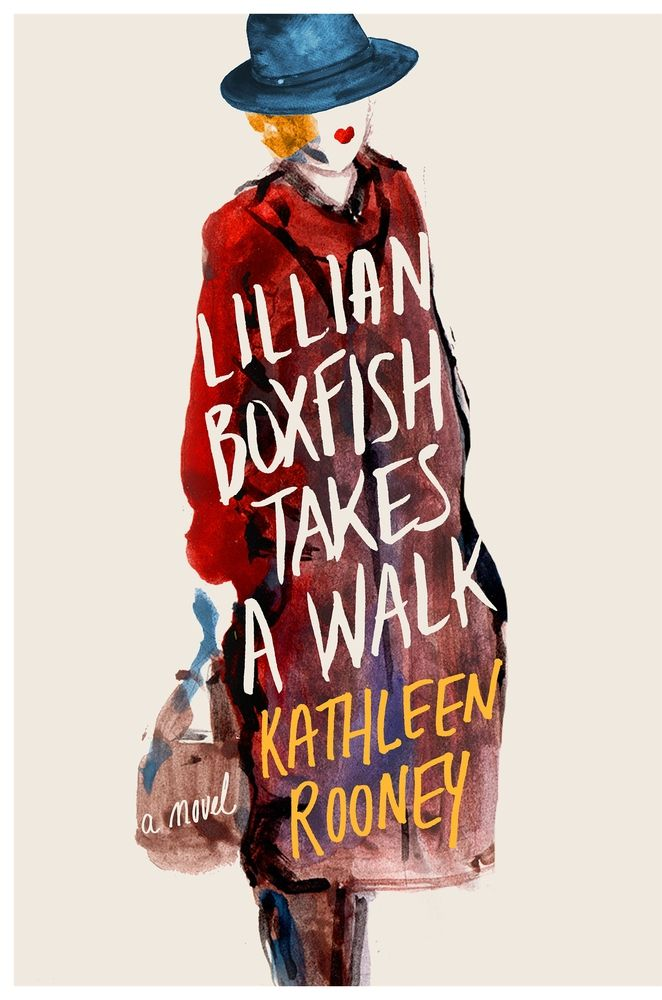 Fall in love with 1930s New York with LILLIAN BOXFISH TAKES A WALK by Kathleen Rooney.