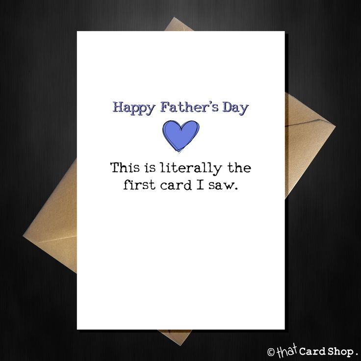 Funny Fathers Day Card - Literally the 1st card I saw