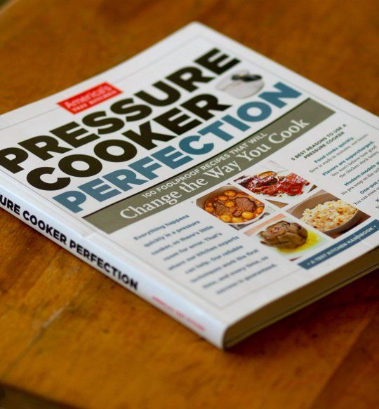 America S Test Kitchen Pressure Cooker Perfection