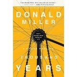 A Million Miles in a Thousand Years: What I Learned While Editing My Life (Hardcover)By Donald Miller
