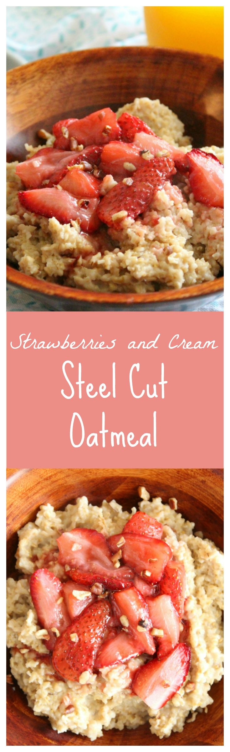 Strawberries and Cream Steel Cut Oatmeal – Delicious steel cut oatmeal topped with roasted strawberries! A healthy way to start the day!
