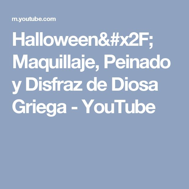 Halloween/ Maquillaje, Peinado y Disfraz de Diosa Griega - YouTube