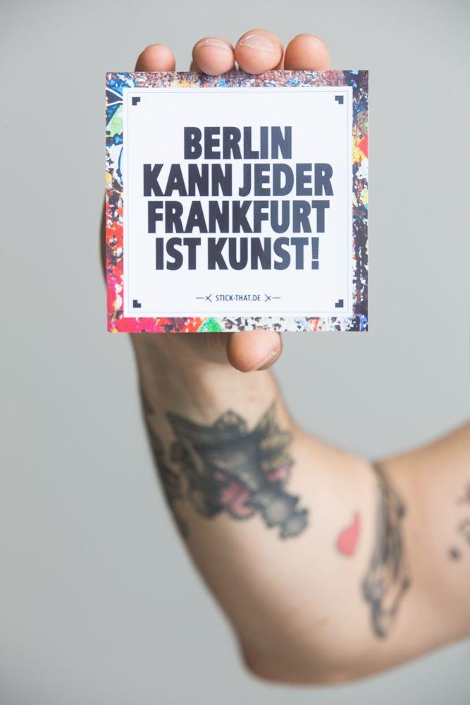 Berlin kann jeder Frankfurt ist Kunst Sticker