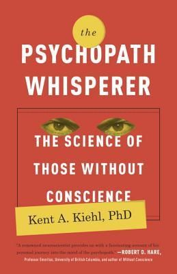 The+Psychopath+Whisperer:+The+Science+of+Those+Without+Conscience