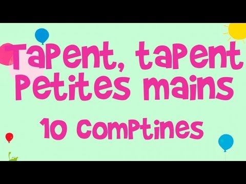 Les petites mains tapent tapent - YouTube