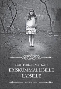 Neiti Peregrinen koti eriskummallisille lapsille - Ransom Riggs - Kovakantinen (9789515229458) - Kirjat - CDON.COM