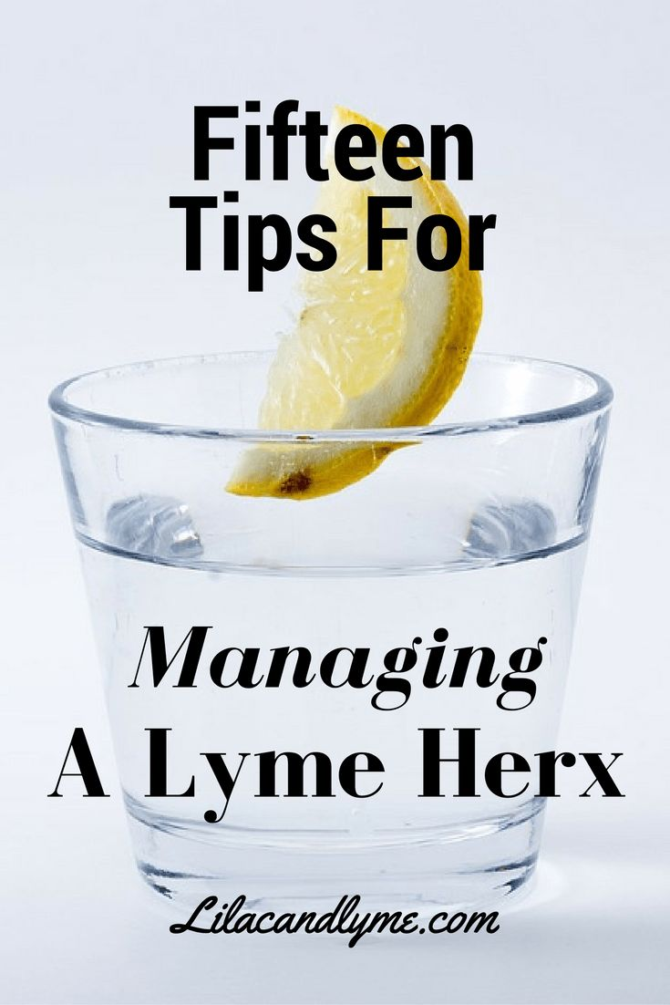 fifteen-tips-for-managing-a-lyme-herx-reaction