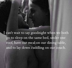 i cant wait to say good night - romantic good night quotes for him