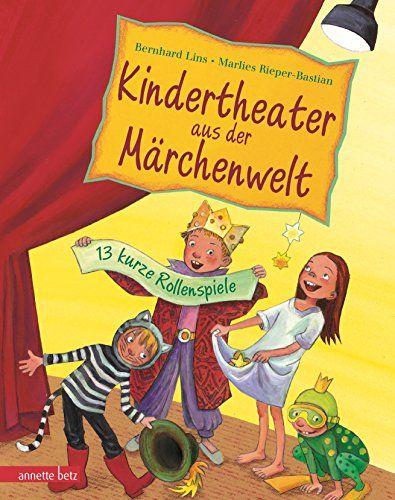 Kindertheater aus der Märchenwelt: Amazon.de: Bastian Lins, Marlies Rieper-Bastian: Bücher