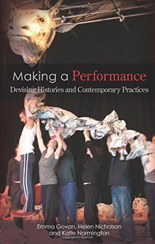 Making a Performance: Devising Histories and Contemporary... https://www.amazon.com/dp/0415286530/ref=cm_sw_r_pi_dp_x_fiotzbP6NCYQ9