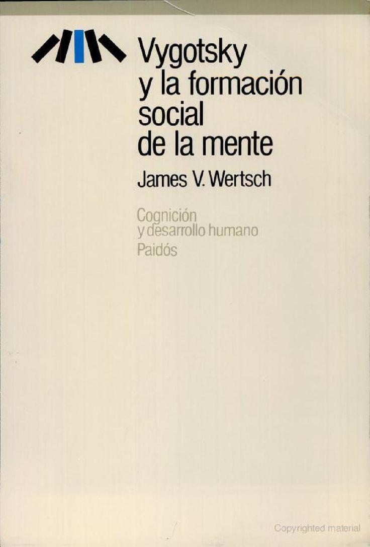 ISSUU - Wertsch james vygotsky y la formacion social de la mente de Luis Orbegoso