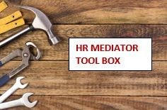 Read> Overview of Week Three - Week Three> Key Communication Skills for Mediators - Mediation Fundamentals for the HR Professional