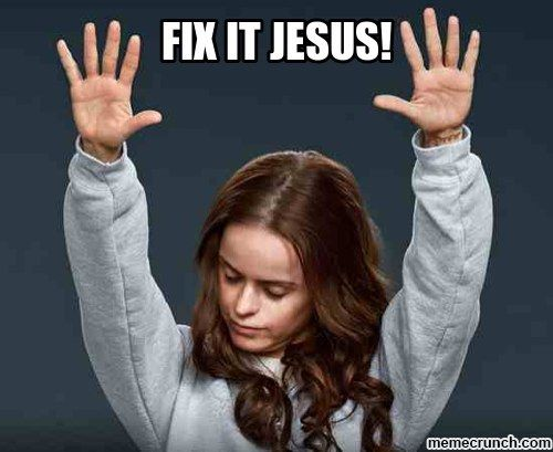 "Your car broke down. | 25 Times You Said ""Fix It Jesus!"""