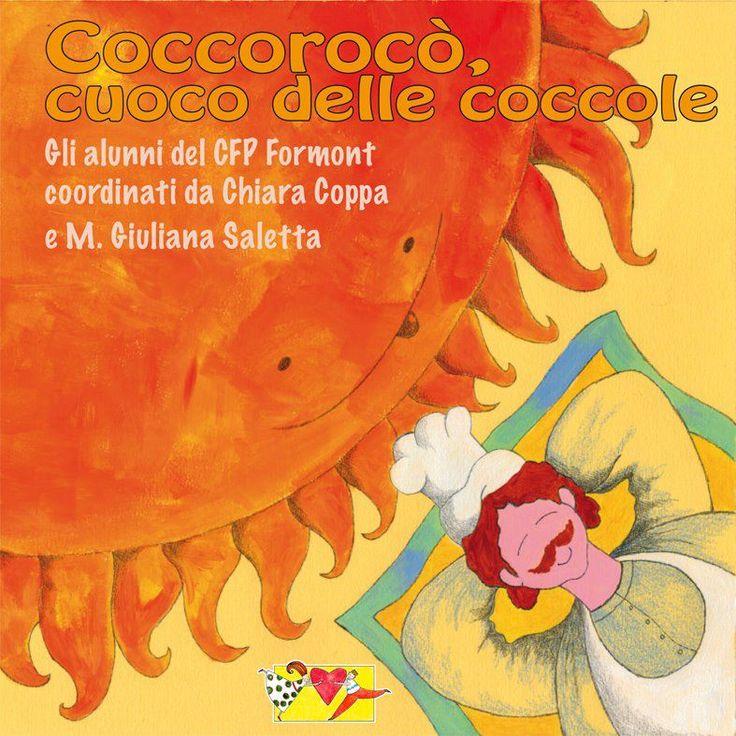 Coccorocò, cuoco delle coccole. Casa editrice Mammeonline.