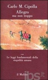 Allegro ma non troppo - Cipolla Carlo M. - Libro - Il Mulino - Contrappunti - IBS