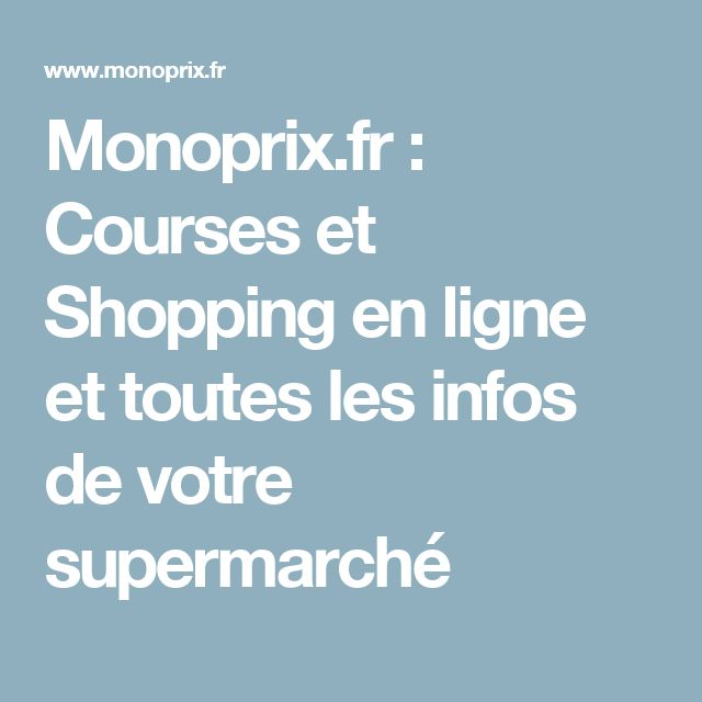 Monoprix.fr : Courses et Shopping en ligne et toutes les infos de votre supermarché