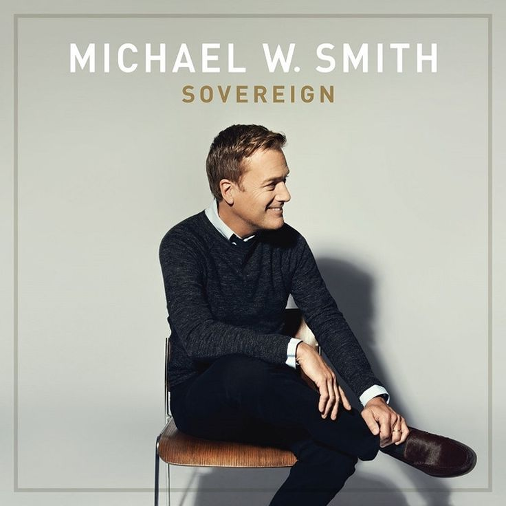 Michael W. Smith - Sovereign on LP   Download Card