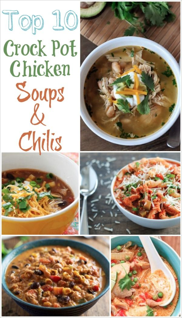 Top 10 Healthy Crock Pot Chicken Soups And Chilis