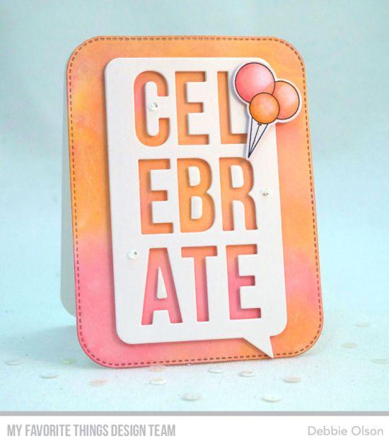 Celebrate Speech Bubble Die-namics, Blueprints 31 Die-namics, Happy Hippos Stamp Set and Die-namics - Debbie Olson #mftstamps