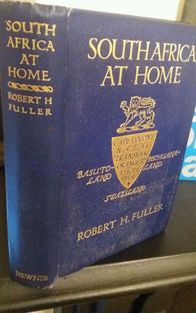 SOUTH AFRICA AT HOME. Robert H. Fuller